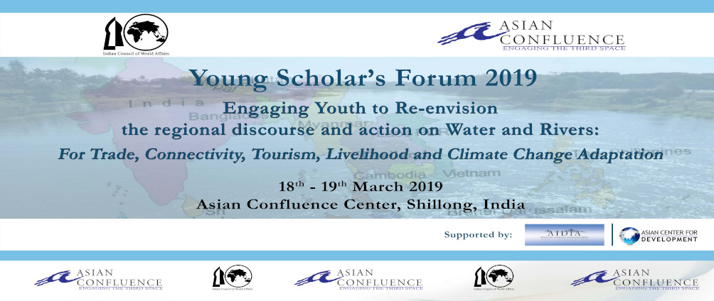 Young Scholars Forum 2019: Engaging Youths from the Region to Re-envision the regional discourse and action on Water and Rivers